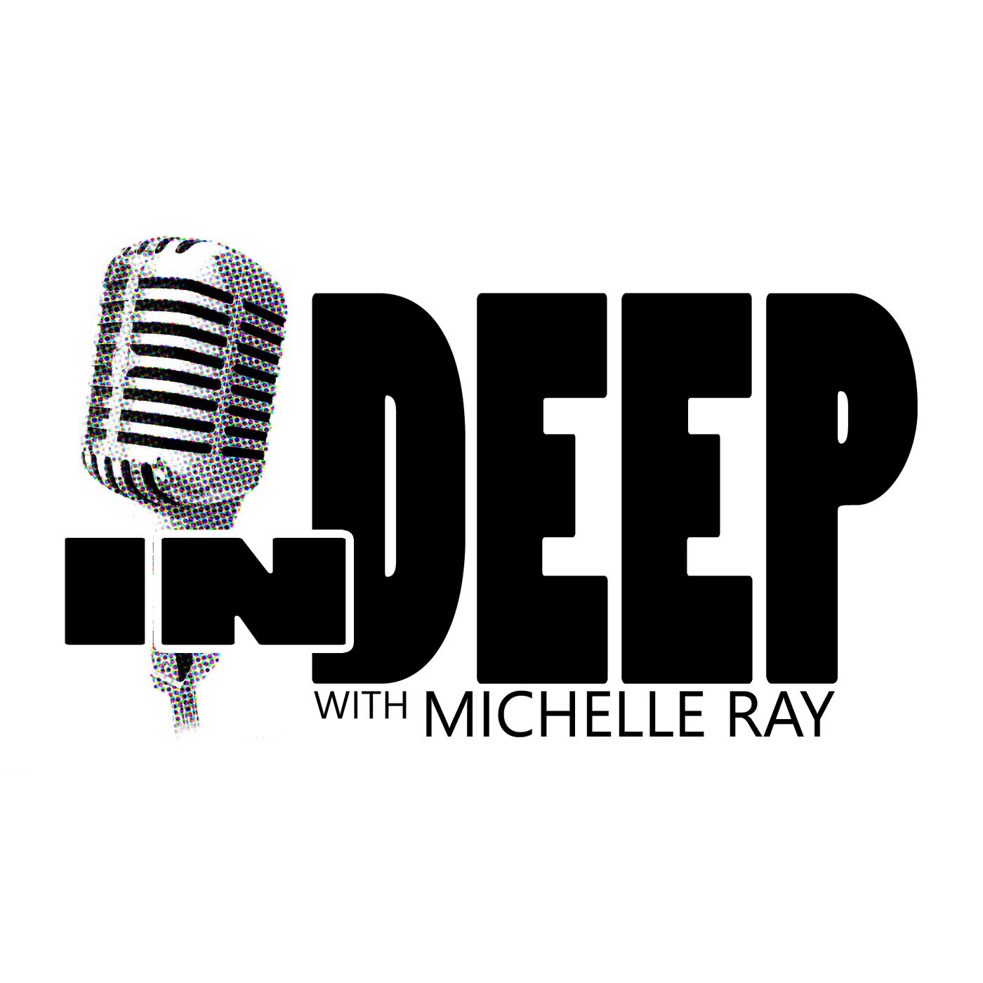 In Deep with Michelle Ray